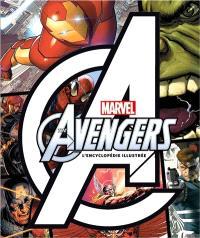 The Avengers : encyclopédie illustrée