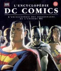 L'encyclopédie DC comics : l'encyclopédie des personnages de l'univers DC