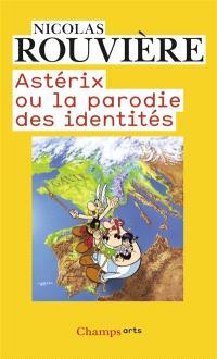 Asterix ou La parodie des identités