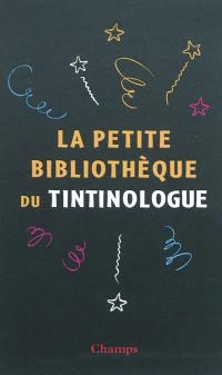 La petite bibliothèque du tintinologue
