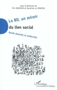 La BD, un miroir du lien social : bande dessinée et solidarités