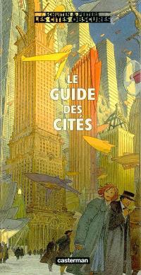Les cités obscures, Le guide des cités