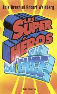Les super-héros et la science