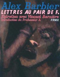 Lettres au maire de V.. Volume 4, Lettres au pair de F.