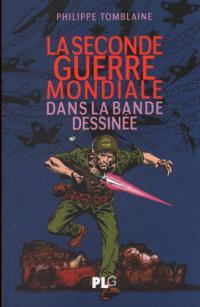 La Seconde Guerre mondiale dans la bande dessinée