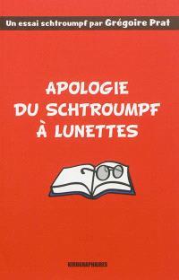 Apologie du Schtroumpf à lunettes : la solitude du binoclard