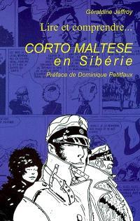 Lire et comprendre... Corto Maltese en Sibérie