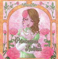 Princesses & lolitas