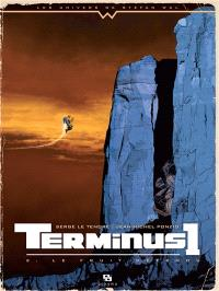 Terminus 1. Volume 2, Le fruit défendu