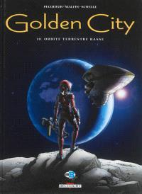 Golden city. Volume 10, Orbite terrestre basse