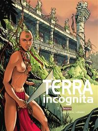 Terra incognita. Volume 2, Hozro