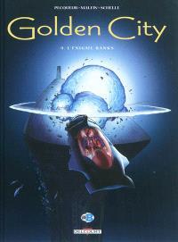 Golden city. Volume 9, L'énigme Banks