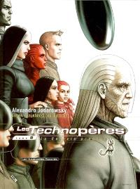 Les Technopères. Volume 8, La galaxie promise