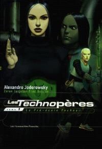 Les Technopères. Volume 1, La pré-école Techno