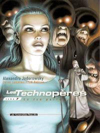 Les Technopères. Volume 7, Le jeu parfait