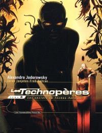 Les Technopères. Volume 6, Les secrets du Techno-Vatican