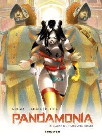 Pandamonia. Volume 2, L'aube d'un nouveau monde