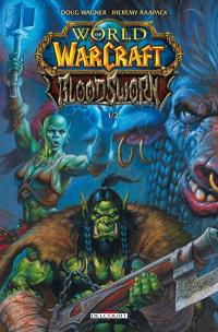 World of Warcraft : Bloodsworn. Volume 1