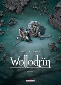 Wollodrïn, Volume 3, Le convoi. Volume 1