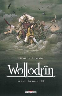 Wollodrïn, Volume 2, Le matin des cendres. Volume 2
