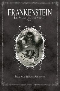 Frankenstein : le monstre est vivant !. Volume 1