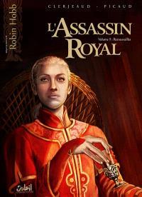 L'assassin royal. Volume 9, Retrouvailles