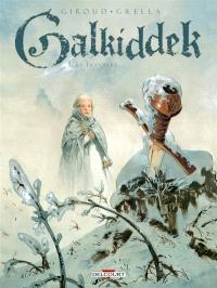 Galkiddek. Volume 3, Le transfert
