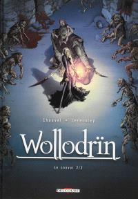 Wollodrïn, Volume 4, Le convoi. Volume 2