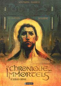 La chronique des immortels. Volume 1