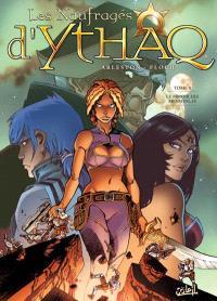 Les naufragés d'Ythaq. Volume 8, Le miroir des mensonges