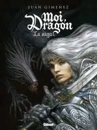 Moi, dragon. Volume 1, La saga