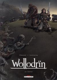 Wollodrïn : le convoi