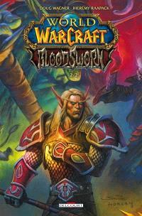 World of Warcraft : Bloodsworn. Volume 2