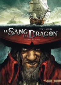 Le sang du dragon. Volume 1, Au-delà des brumes