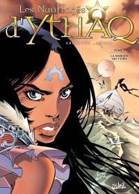 Les naufragés d'Ythaq. Volume 7, La marque des Ythes