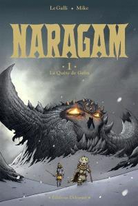 Naragam. Volume 1, La quête de Geön