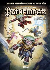 Pathfinder. Volume 3, L'enfant de Lamashtu
