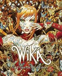 Wika. Volume 1, Wika et la fureur d'Obéron