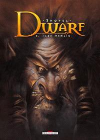 Dwarf. Volume 3, Tach'nemlig