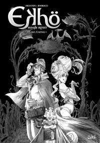 Ekhö, monde miroir. Volume 2, Paris Empire : édition noir et blanc
