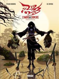 L'ombre des Shinobis. Volume 1, Premier rouleau