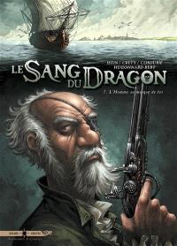 Le sang du dragon. Volume 7, L'homme au masque de fer