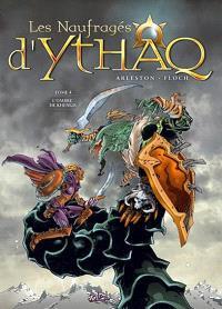 Les naufragés d'Ythaq. Volume 4, L'ombre de Khengis