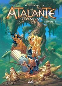Atalante : la légende : intégrale. Volume 1