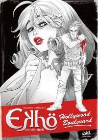 Ekhö, monde miroir. Volume 3, Hollywood boulevard : édition noir et blanc