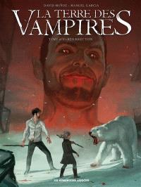 La terre des vampires. Volume 3, Résurrection