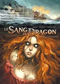 Le sang du dragon. Volume 2, La pierre de Gaëldenn