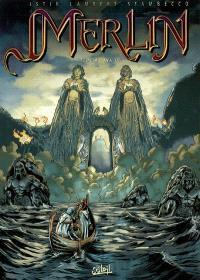 Merlin. Volume 4, Avalon