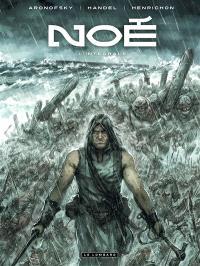 Noé : l'intégrale