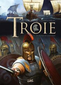 Troie. Volume 3, Les mystères de Samothrace